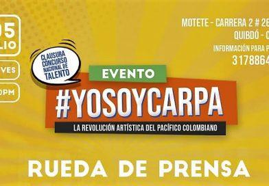 ► Invitación Rueda De Prensa Quibdó Yo Soy Carpa