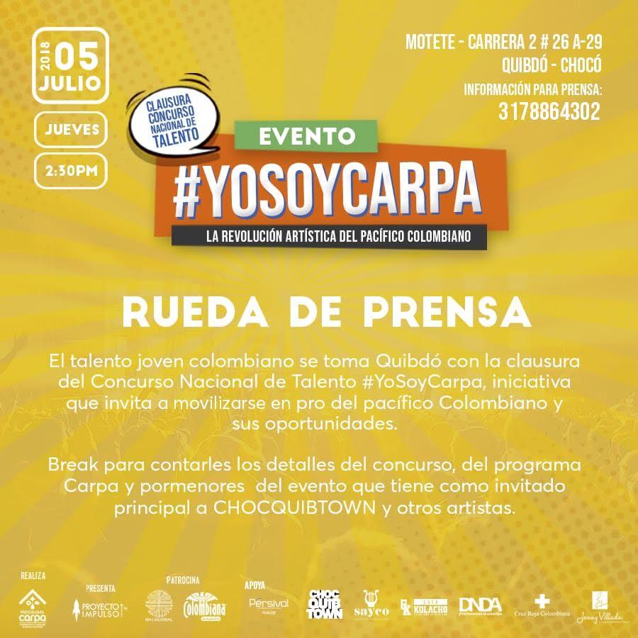 Invitación Rueda De Prensa Quibdó Yo Soy Carpa